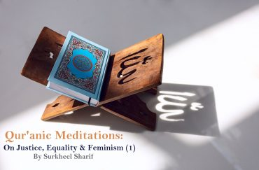 quranic meditation On Justice, Equality & Feminism