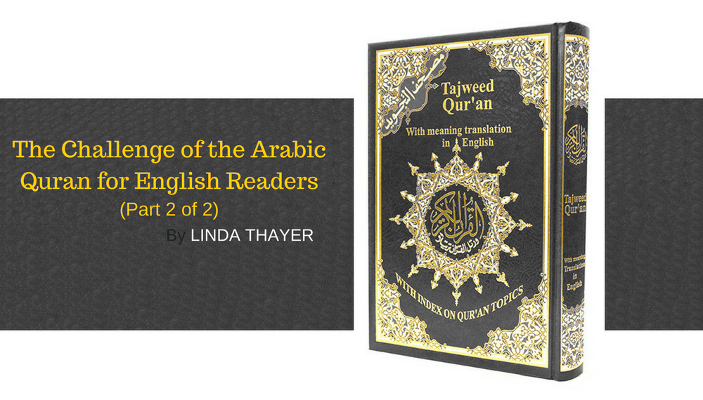 The Challenge of the Arabic Quran for English Readers